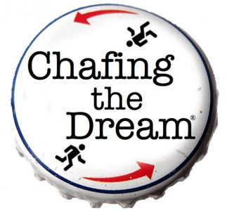 Chafing The Dream Custom Shirts & Apparel